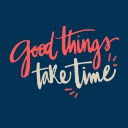 Ξύλινο Κουτί Good things take Time